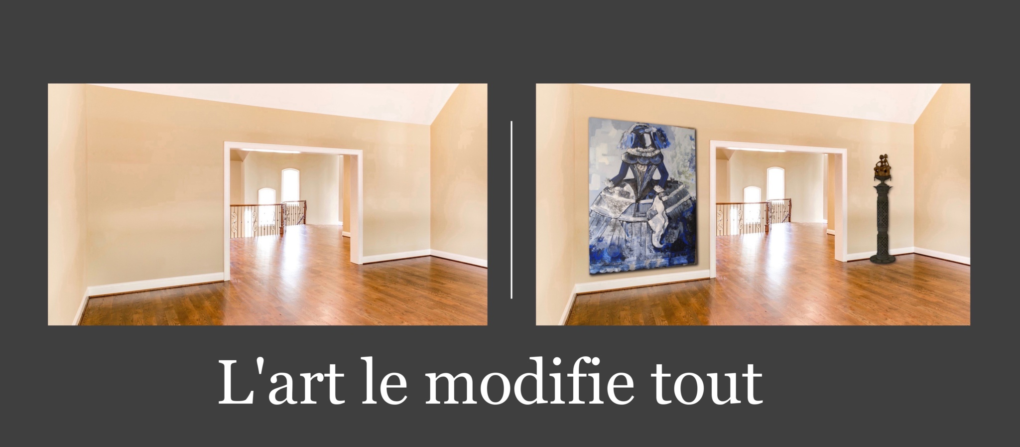 L'art le modifie tout